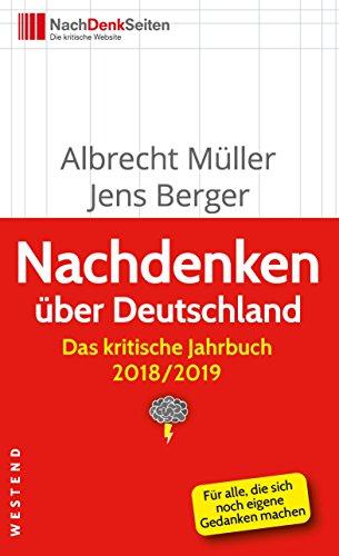 Nachdenken über Deutschland: Das kritische Jahrbuch 2018/2019