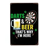 N/W Darts Beer That's Why I'm Here Retro Wall Plaque Metal Sign 8x12 Inch