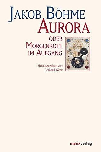 Aurora oder Morgenröte im Aufgang: Kommentierte Ausgabe