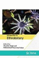 Introduction to Ethnobotany