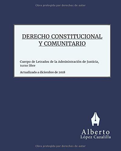 Derecho Constitucional y Comunitario: Acceso al Cuerpo de Letrados de la Administración de Justicia, turno libre