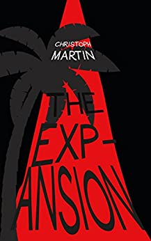 The Expansion by [Christoph Martin]