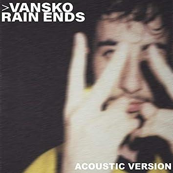 Rain Ends (Acoustic Version)