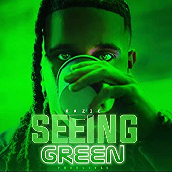 Seeing Green (Freestyle)