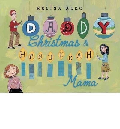 Daddy Christmas & Hanukkah Mama (Hardback) - Common