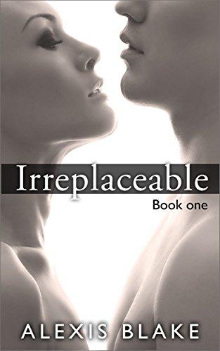 Irreplaceable (English Edition)