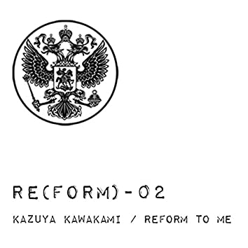 Reform to Me