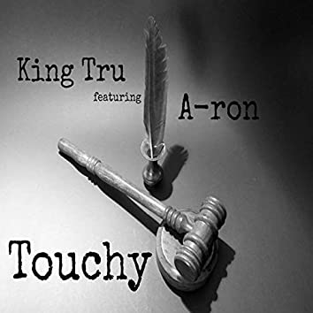 Touchy (feat. A-ron)
