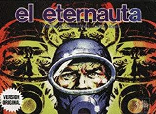 El Eternauta (Spanish Edition)