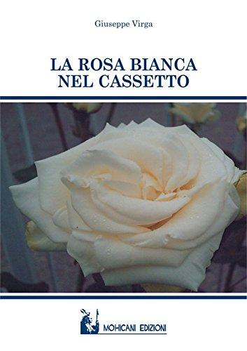 La rosa bianca nel cassetto (Narrativa)
