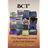 BCI*: *The Beginning Study of the End Behavior (English Edition)