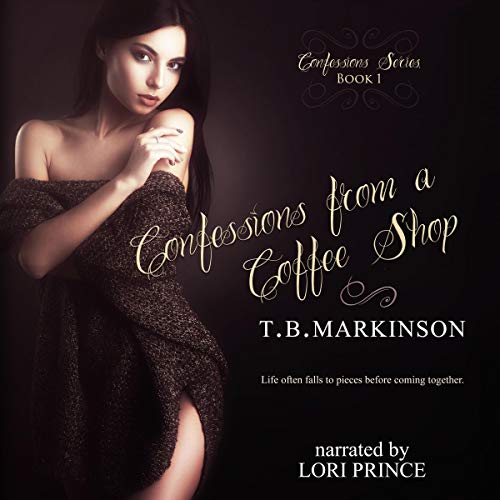 Confessions from a Coffee Shop Audiobook By T. B. Markinson cover art