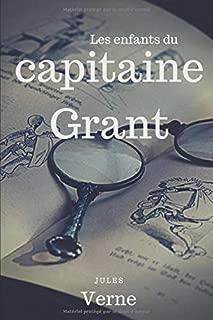 Les Enfants du capitaine Grant: Un roman d'aventures maritimes de Jules Verne (texte intégral) (French Edition)