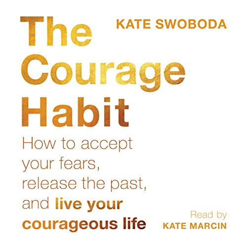 The Courage Habit audiobook cover art