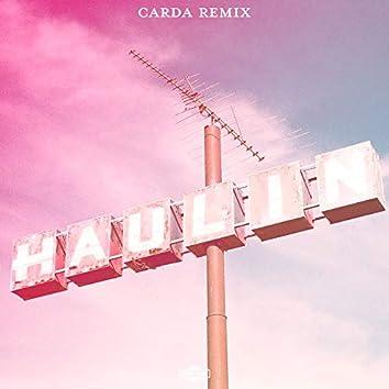 Haulin (Carda Remix)