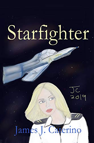 Starfighter: Through the Looking Glass (English Edition)