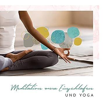 Meditation zum Einschlafen und Yoga für Anfänger: Achtsamkeitstraining und 2 Yoga-Posen