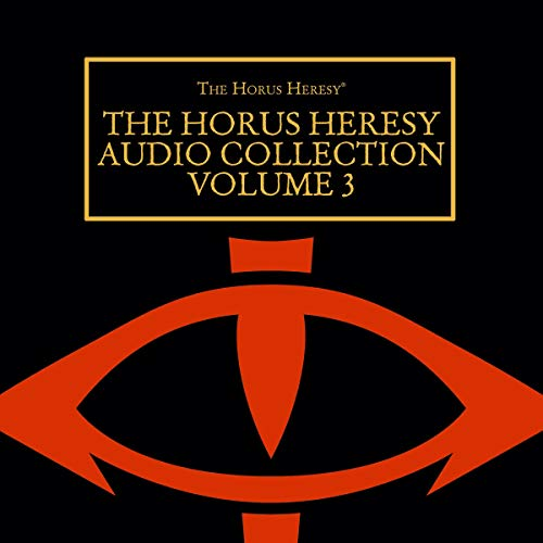 Page de couverture de The Horus Heresy Audio Collection: Volume 3
