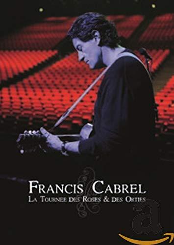 Francis Cabrel-La tournée des Roses & des orties