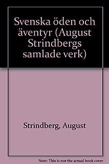 Svenska öden och äventyr: Berättelser från alla tidevarv (August Strindbergs samlade verk) (Swedish Edition)