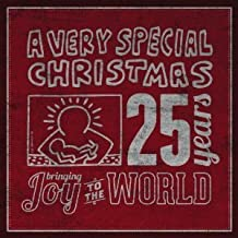A Very Special Christmas: 25 Years Bringing Joy to the World