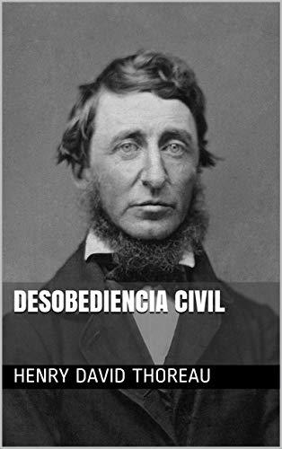 Desobediencia civil (Spanish Edition)