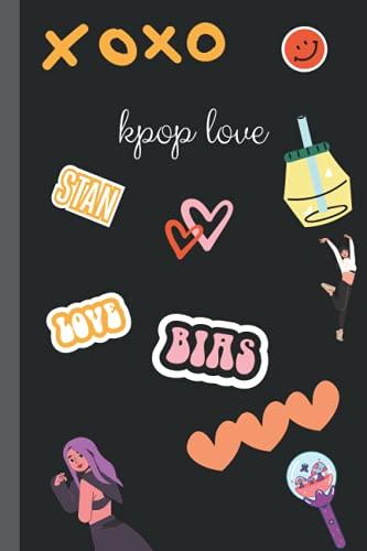 kpop love: kpop themed notebook journal for kpop stans merchandise 120 pages (kpop...