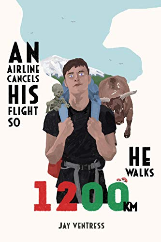 1200KM: Walking from Barcelona to Portugal (English Edition)