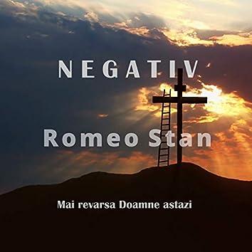Mai revarsa Doamne Astazi (Negativ Romeo Stan) [nstrumental]