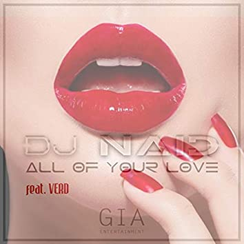 All of Your Love (feat. Verd)