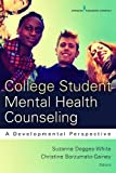 Image of College Student Mental Health Counseling: A Developmental Approach