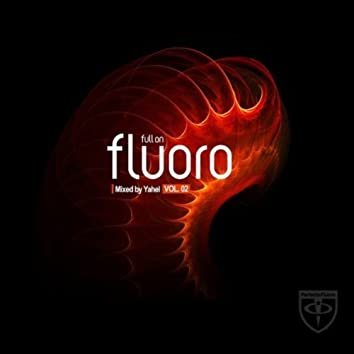 Full On Fluoro, Vol. 2