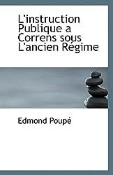 L'instruction Publique a Correns sous L'ancien Régime