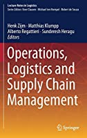 Operations, Logistics and Supply Chain Management (Lecture Notes in Logistics)