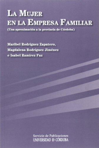 La mujer en la empresa familiar. Una aproximación a la provincia de Córdoba