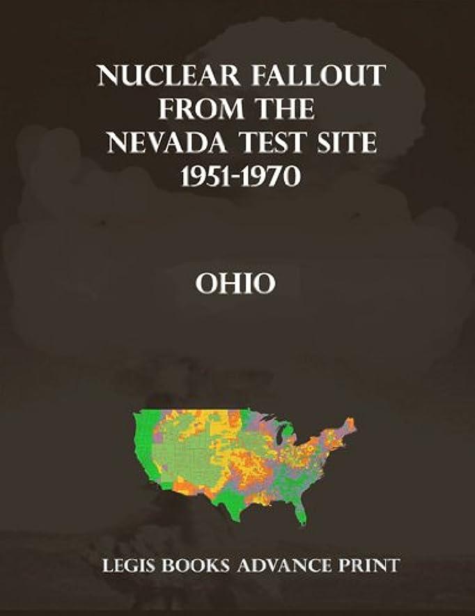 行商人影響力のある入植者Nuclear Fallout from the Nevada Test Site 1951-1970 in Pennsylvania (English Edition)