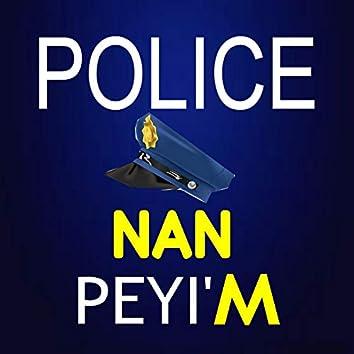 Police Nan Peyi'm
