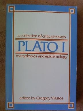 Download Plato 1 : A Collection of Critical Essays  metaphysics and epistemology 0268015295