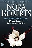 Lieutenant Eve Dallas, Tomes 27 et 28 - L'autel du crime - Promesses du crime