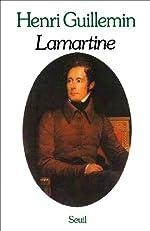 Lamartine de Henri Guillemin