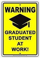 金属の装飾ブリキのサイン警告卒業生の職場!ギャグジョークサイン、公園サイン公園ガイド警告サイン私有財産の金属屋外危険サインを邪魔しないでください