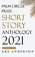 Palm Circle Press Short Story Anthology