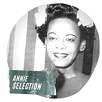 Annie Selection