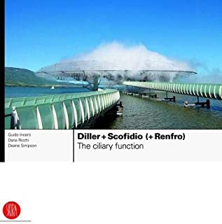 Diller + Scofidio (+ Renfro): The Ciliary Function