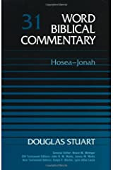 Hosea to Jonah: 31 (Word Biblical Commentary) Hardcover