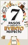 7 Pasos para un Evento Perfecto