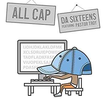 All Cap (feat. Pastor Troy)