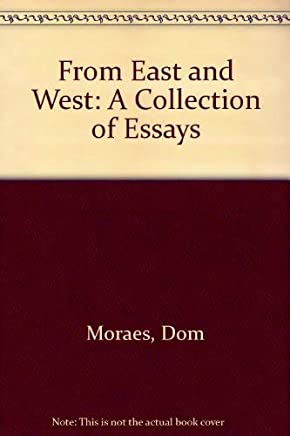 From East and West: A Collection of Essays