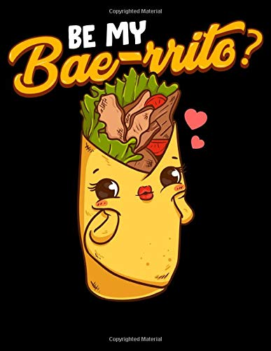 Be My Bae-ritto?: Cute & Funny Be My Bae-rrito Bae Burrito Baerrito Pun 2020-2024 Five Year Planner & Gratitude Journal - 5 Years Monthly Calendar & Thankfulness Reflection With Stoic Stoicism Quotes