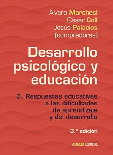 Desarrollo psicológico y educación: 3. Respuestas educativas a las dificultades de aprendizaje...
